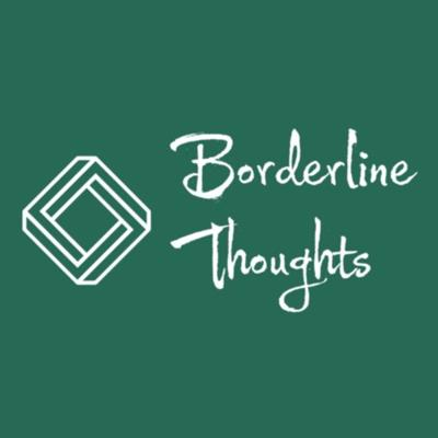 Borderline Thoughts