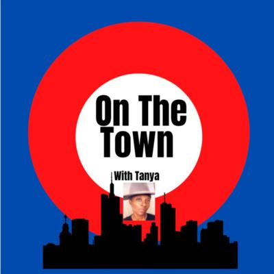 On The Town with Tanya