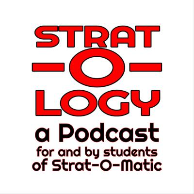 Strat-o-logy: A Podcast For and By Students of Strat-O-Matic