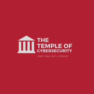 The Temple of Cybersecurity (ToC)