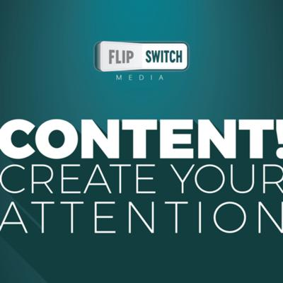 Content! Create your attention.