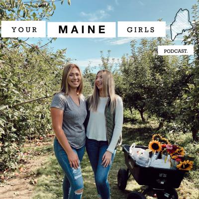 Your Maine Girls
