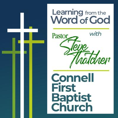 Learning from God's Word with Pastor Steve Thatcher