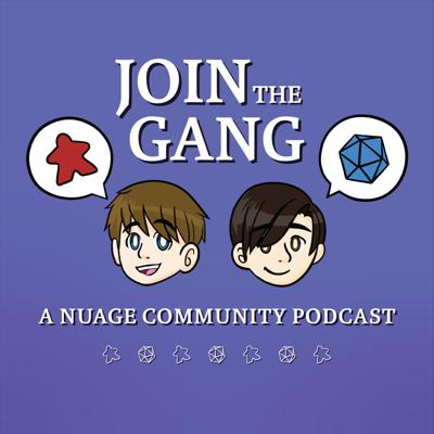 Join the Gang: A NUAGE Community Podcast