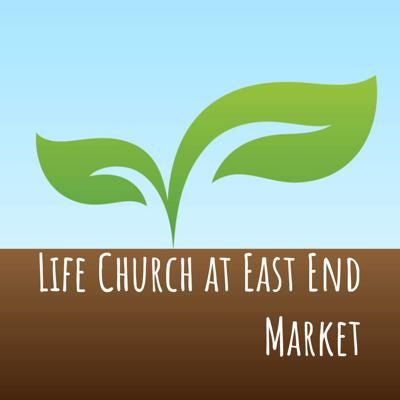 Life Church at East End Market