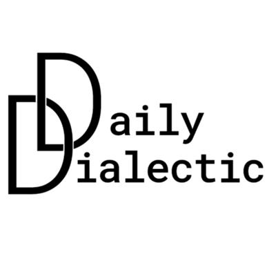 The Daily Dialectic