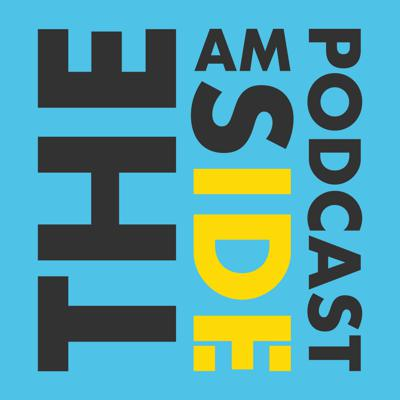 The Am Side Podcast