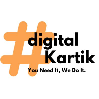 Hi..! I am Kartik. & You are listening to digitalKartik Show. Here I will share my experience towards Entrepreneurship which I have started from Day 1 of this Podcast.