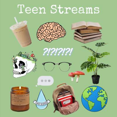 Teen Streams is a safe space for all teens! Times are strange, and this podcast is here to hopefully help everyone feel less alone and confused.