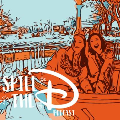 Welcome to Spill the D! This is not your typical family Disney podcast. Join Sabrina and Gina as they talk all things Disney from the view of two twenty-something year olds!