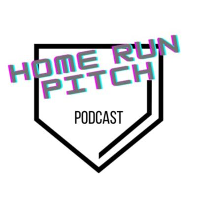 Home Run Pitch Podcast