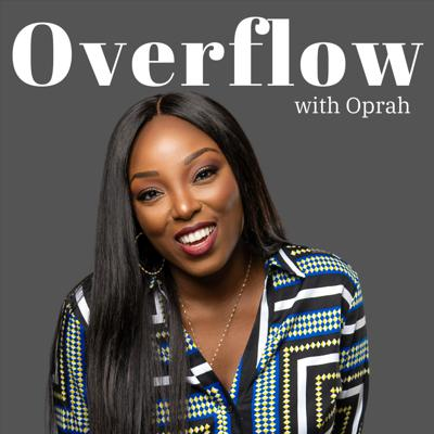 Overflow with Oprah