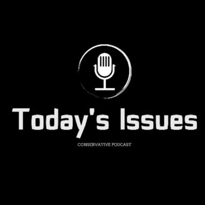 Led by the young conservative Mark Barcena, Today's Issues is a hard-hitting, irreverent Podcast for a new generation of Conservatives