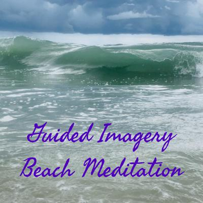Guided Imagery Beach Meditation