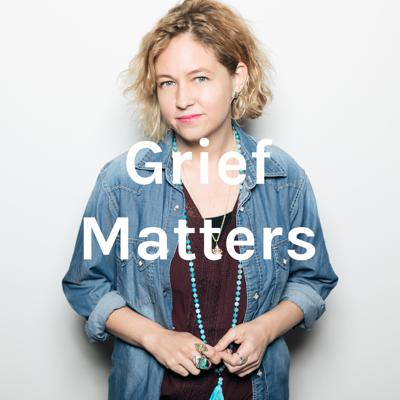 Grief Matters