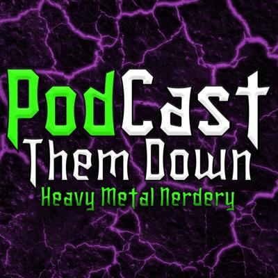PodCast Them Down