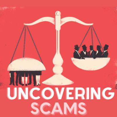 Presenting Uncovering Scams!! where we delve into various scams, scandals and frauds that ever took place. We narrate how these sordid scams uncovered and what went wrong. If you are looking for a riveting tale surrounding such incidents, this podcast is for you!!