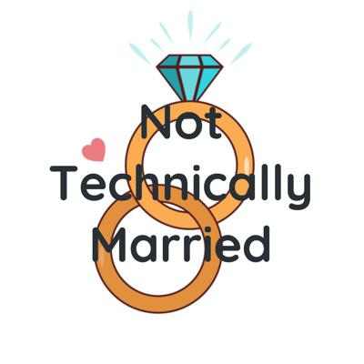 Not Technically Married