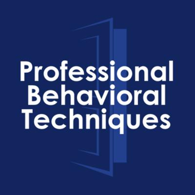Professional Behavioral Techniques
