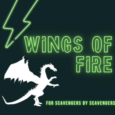 Wings of Fire: For Scavengers by Scavengers