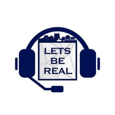 LetsBeReal Podcast