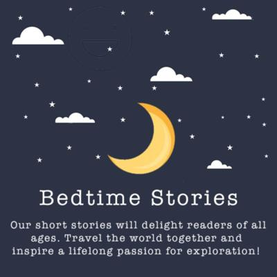 Bedtime Stories for Young Explorers