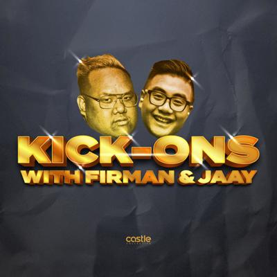 Kick-Ons with Firman and Jaay