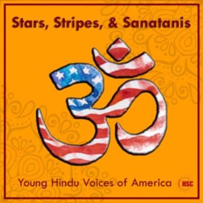 Stars, Stripes, and Sanatanis: Young Hindu Voices of America