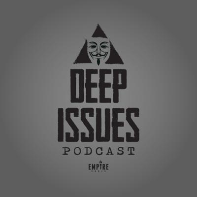 Deep Issues Podcast