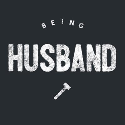 Being HUSBAND exists to revive the biblical meaning of manhood and husbandry through conversations, content, and culture.