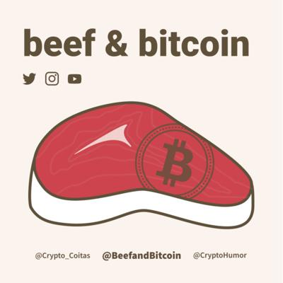 Beef and Bitcoin