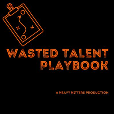 Wasted Talent Playbook