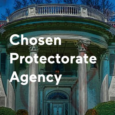 Chosen Protectorate Agency