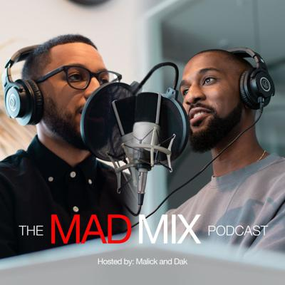 The MAD Mix Podcast