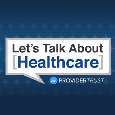 Let's Talk About Healthcare