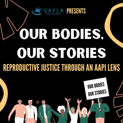 Our Bodies, Our Stories