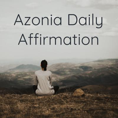 Azonia Daily Affirmation