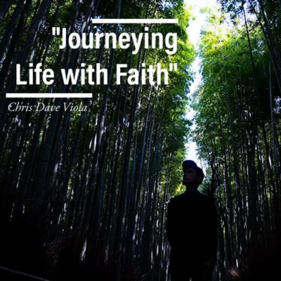 Journeying Life with Faith