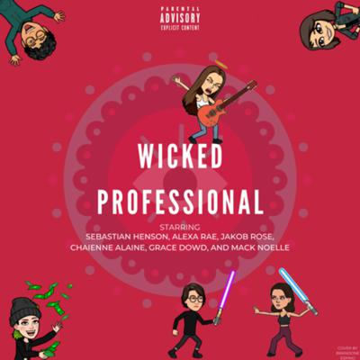 Wicked Professional