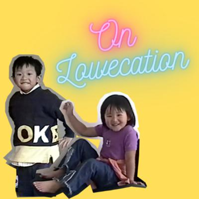 ON LOWECATION