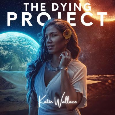 The Dying Project