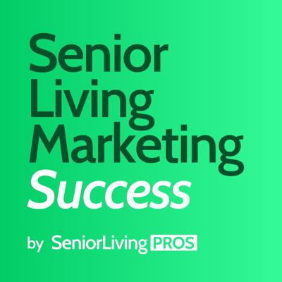 Senior Living Marketing Success