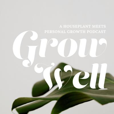 A houseplant meets personal growth podcast by Dusty Hegge (that's me!). There are such beautiful parallels between plant growth and human growth and I KNOW that is by God's design. So, on Grow Well, we talk about both! Everything from soulful personal growth to how to keep your fiddle leaf fig alive - we'll talk about it all!
