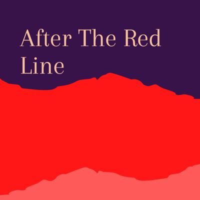After The Red Line