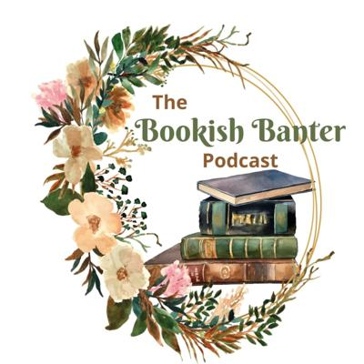 The Bookish Banter Podcast