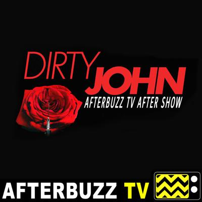 Based on the Podcast of the same name, Dirty John brings us phenomenal characters and drama in a psychological series that leaves us begging for more! If you're into Dirty John, you've come to the right Podcast, because on the DIRTY JOHN AFTERBUZZ TV AFTER SHOW PODCAST, we're breaking down all the episodes, every week, from an industry perspective alongside insightful theories, predictions, news, and more! Subscribe and comment to stay up to date with all things Dirty John! Support this podcast: https://anchor.fm/afterbuzz-tv28/support