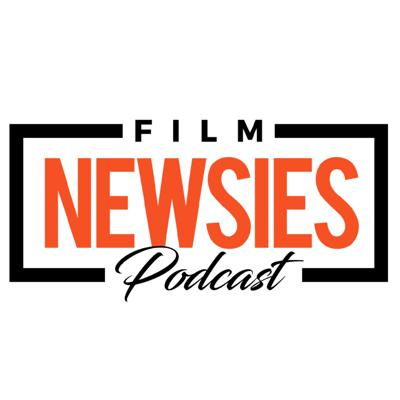Film Newsies Podcast