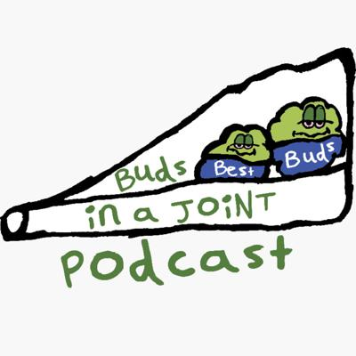 Buds In a Joint Podcast