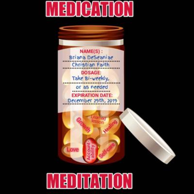 Medication and Meditation