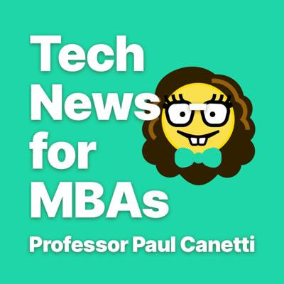 Tech News for MBAs